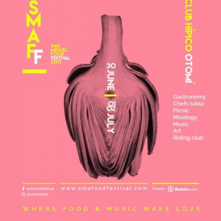 VIVE SAN MIGUEL FOOD FESTIVAL 2017